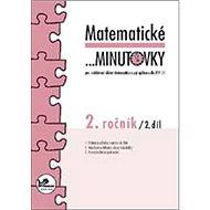 Matematické minutovky 2. ročník / 2. díl: 2. ročník