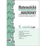 Matematické minutovky 4. ročník / 2. díl: 4. ročník