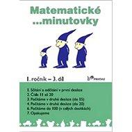 Matematické minutovky 1. ročník / 3. díl