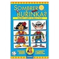 Sombrero, nebo buřinka?