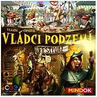Vládci podzemí: Festival